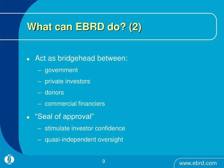 What can EBRD do? (2)