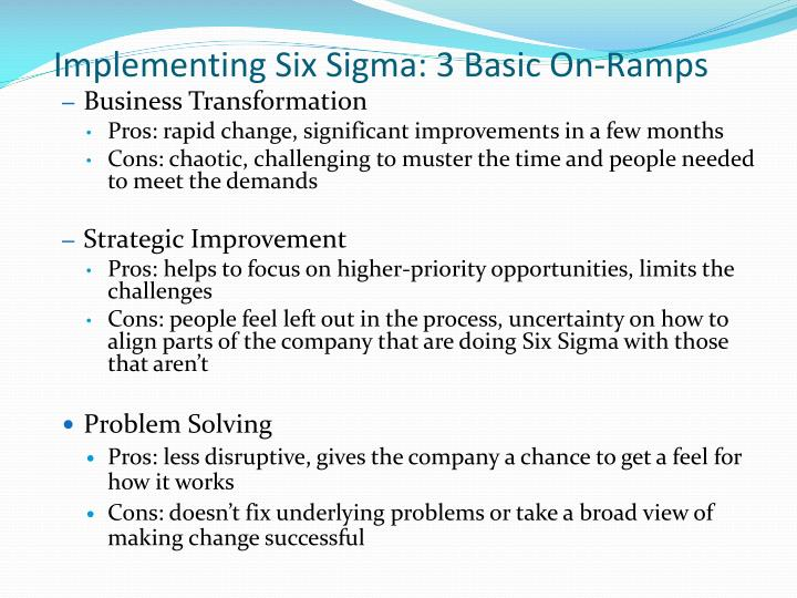 Implementing Six Sigma: 3 Basic On-Ramps