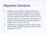 magnetism standards