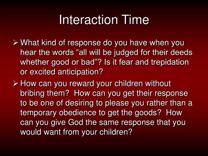 Interaction Time