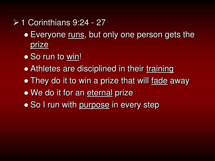 1 Corinthians 9:24 - 27