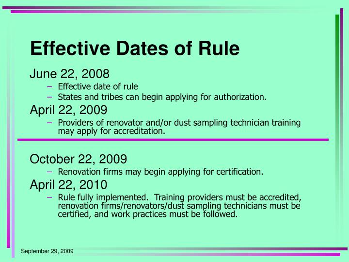 Effective Dates of Rule