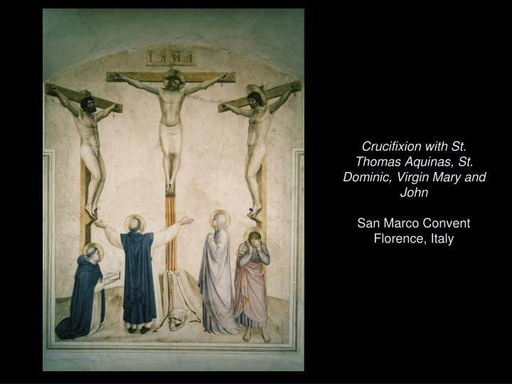 Crucifixion with St. Thomas Aquinas, St. Dominic, Virgin Mary and John