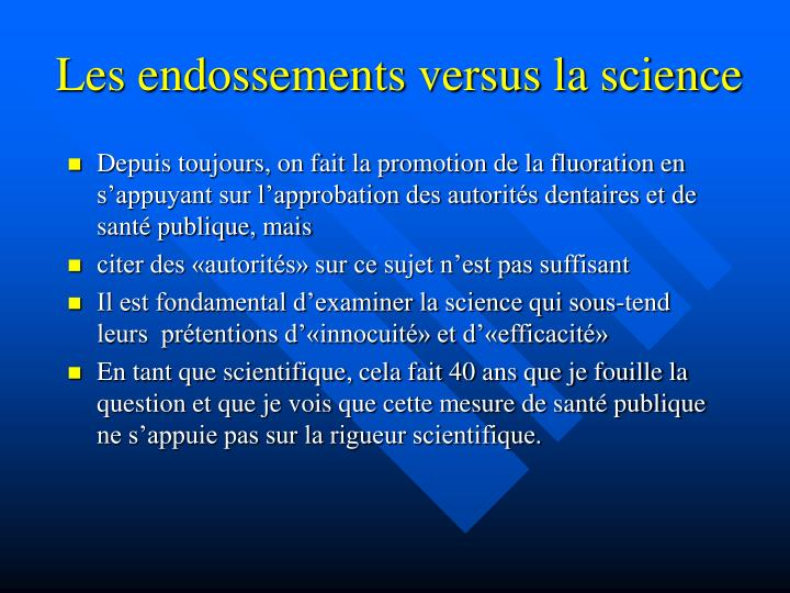 Les endossements versus la science