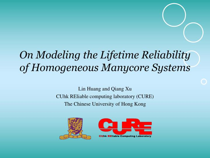 on modeling the lifetime reliability of homogeneous manycore systems n.