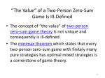 the value of a two person zero sum game is ill defined