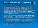 unidad central de procesamiento cpu