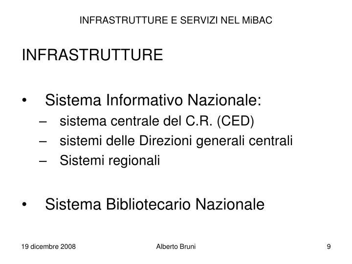 INFRASTRUTTURE E SERVIZI NEL MiBAC