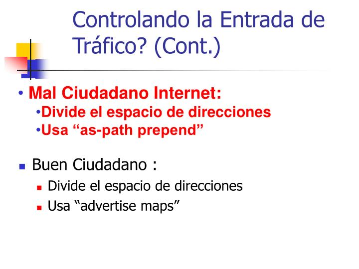 Controlando la Entrada de Tráfico? (Cont.)