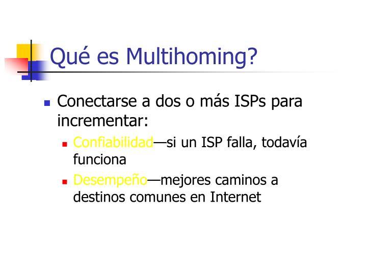 Qué es Multihoming?
