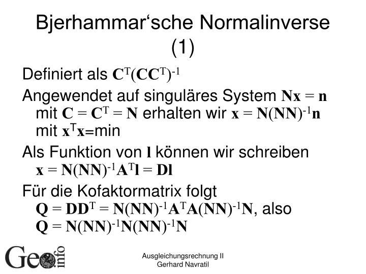 Bjerhammar'sche Normalinverse (1)