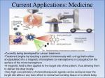 current applications medicine