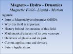 magneto hydro dynamics magnetic field liquid motion