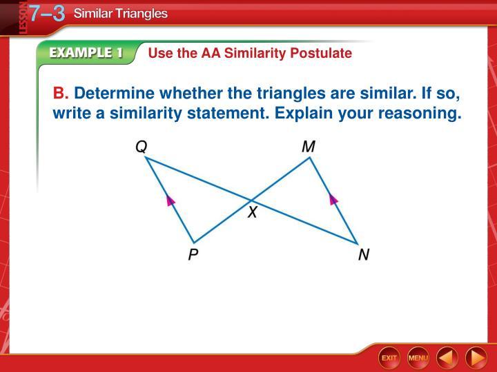 Use the AA Similarity Postulate