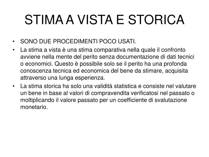 STIMA A VISTA E STORICA