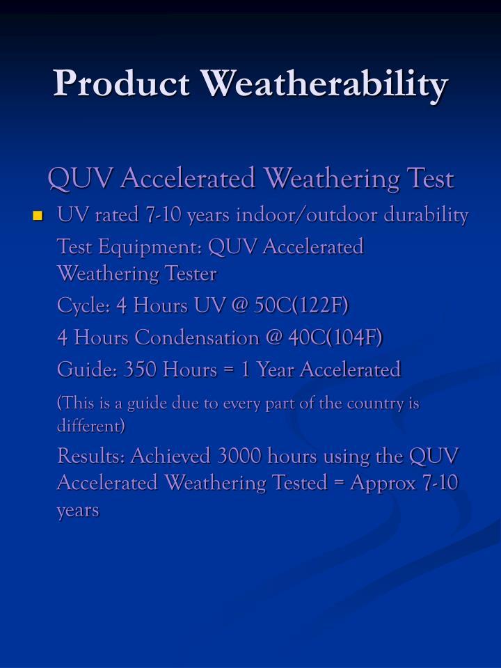 Product Weatherability