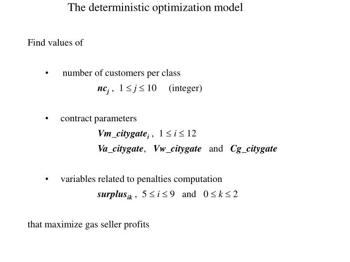 The deterministic optimization model