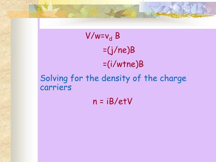 V/w=v