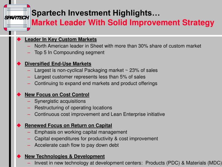Spartech Investment Highlights…