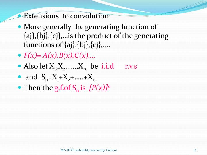Extensions  to convolution: