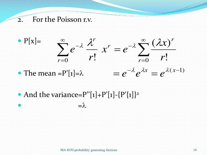 2.     For the Poisson r.v.