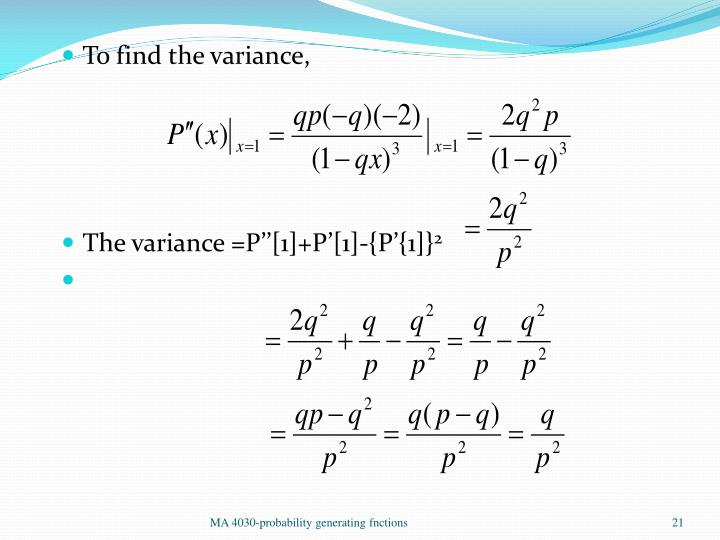 To find the variance,
