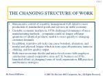 the changing structure of work1