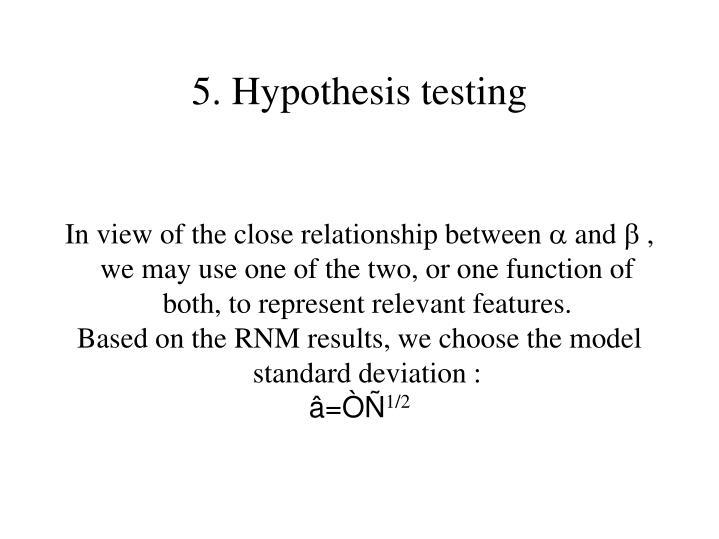 5. Hypothesis testing