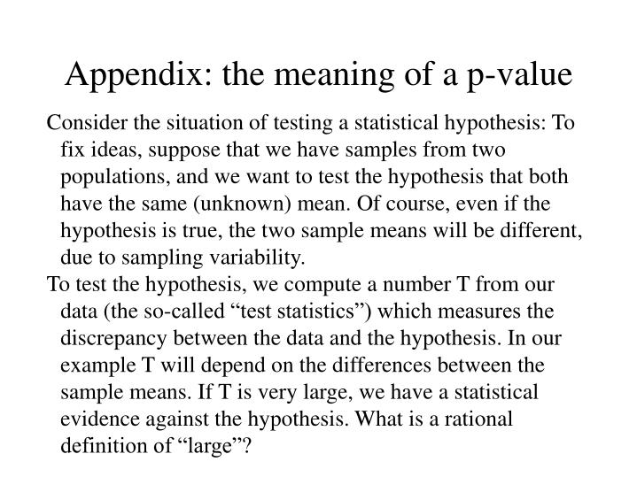 Appendix: the meaning of a p-value
