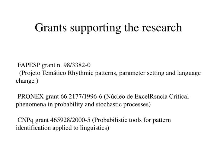 Grants supporting the research
