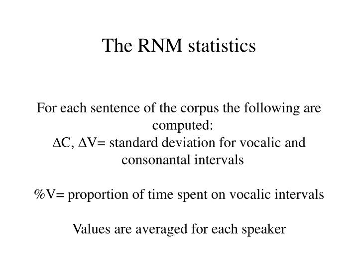 The RNM statistics