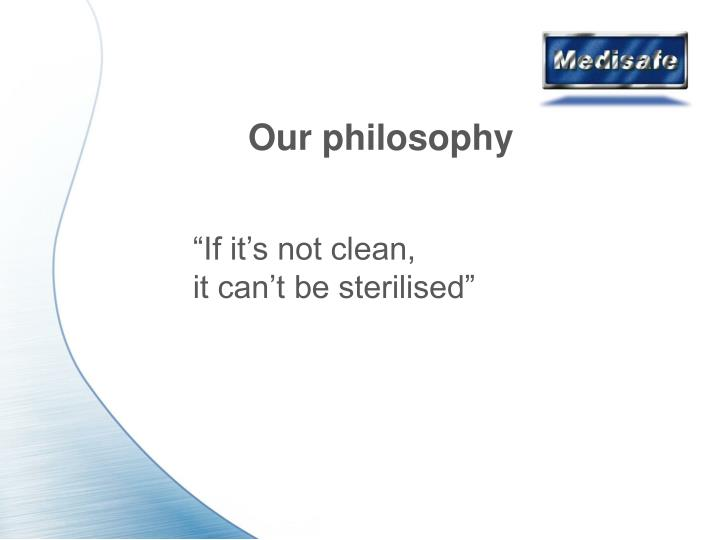 Our philosophy