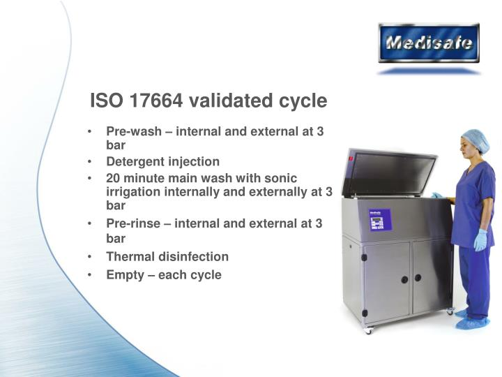 ISO 17664 validated cycle