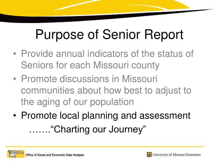 Provide annual indicators of the status of Seniors for each Missouri county