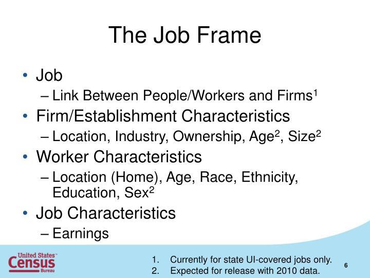 The Job Frame