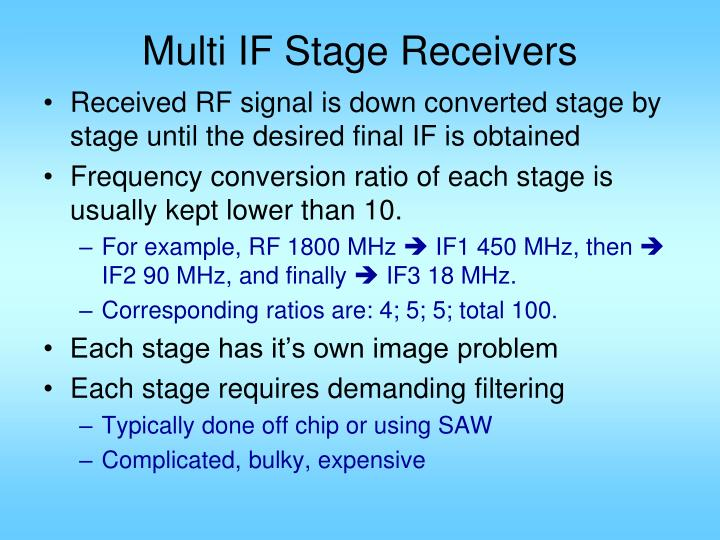 Multi IF Stage Receivers