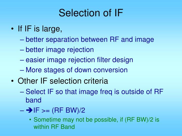 Selection of IF