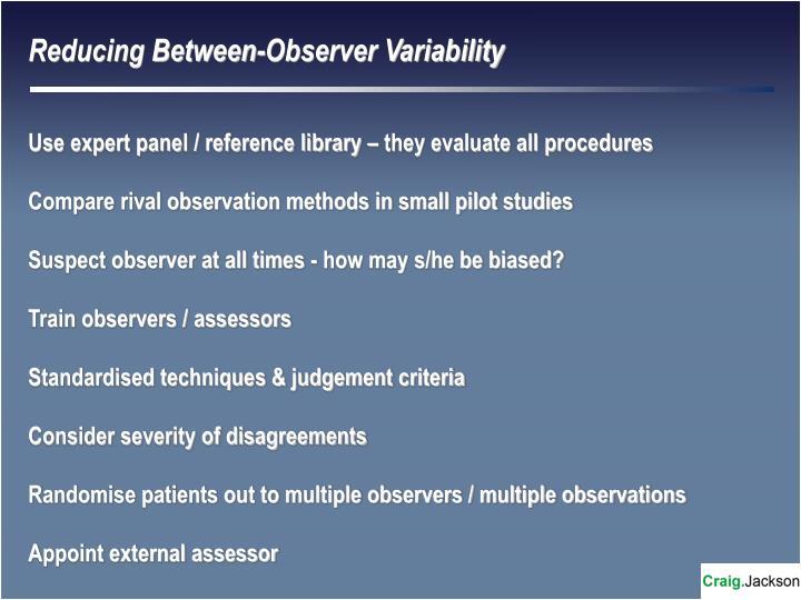 Reducing Between-Observer Variability