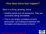 how does bone loss happen