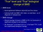 true level and true biological change of bmd1