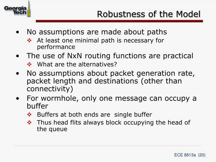 Robustness of the Model