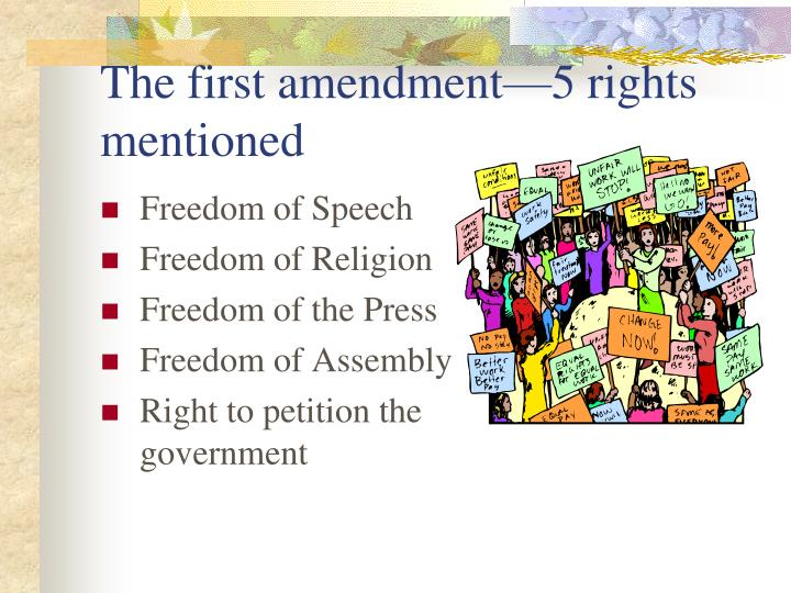 The first amendment 5 rights mentioned
