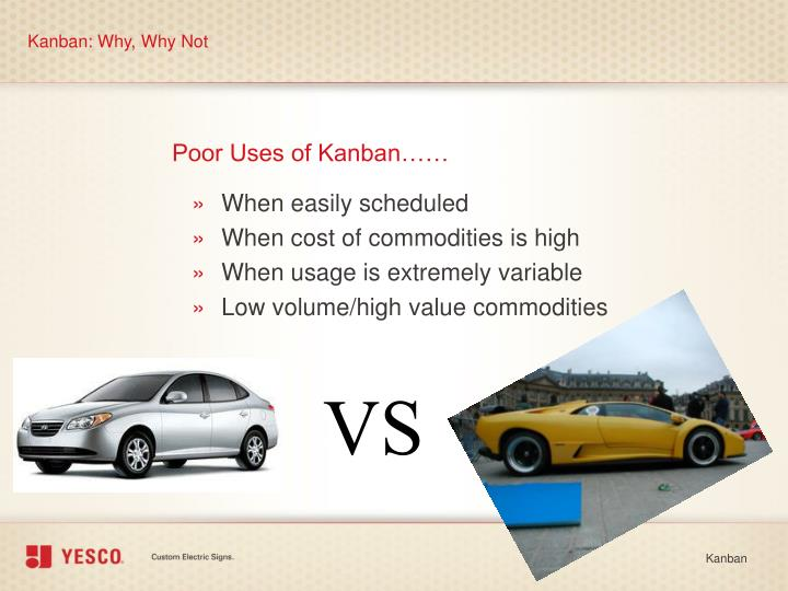 Kanban: Why, Why Not