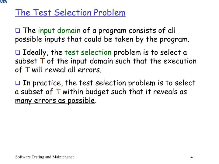 The Test Selection Problem
