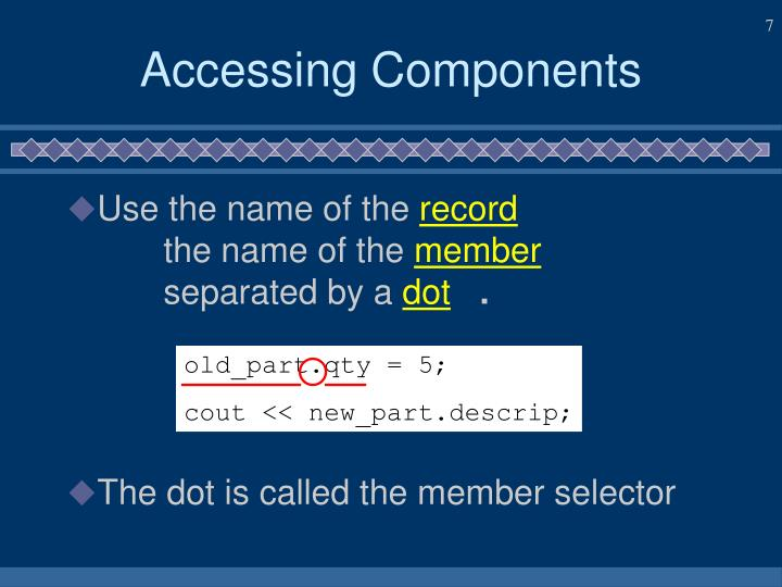 Accessing Components
