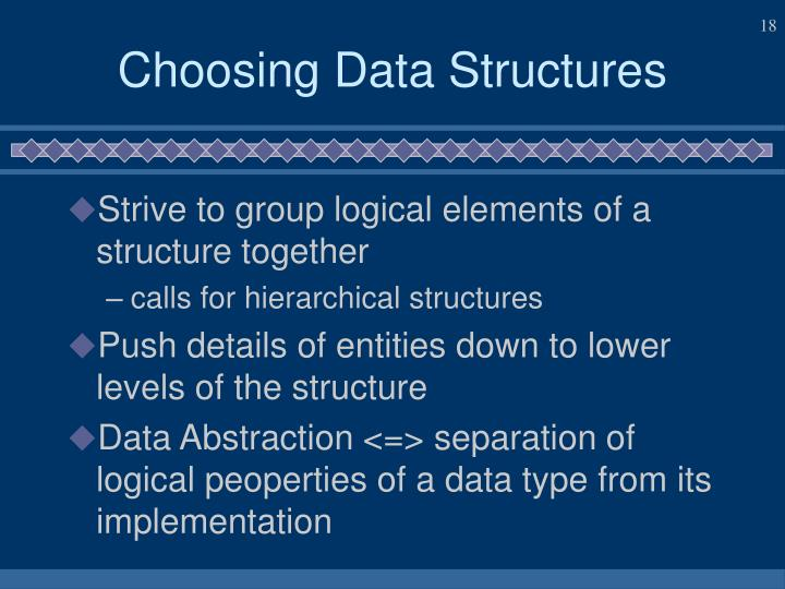 Choosing Data Structures