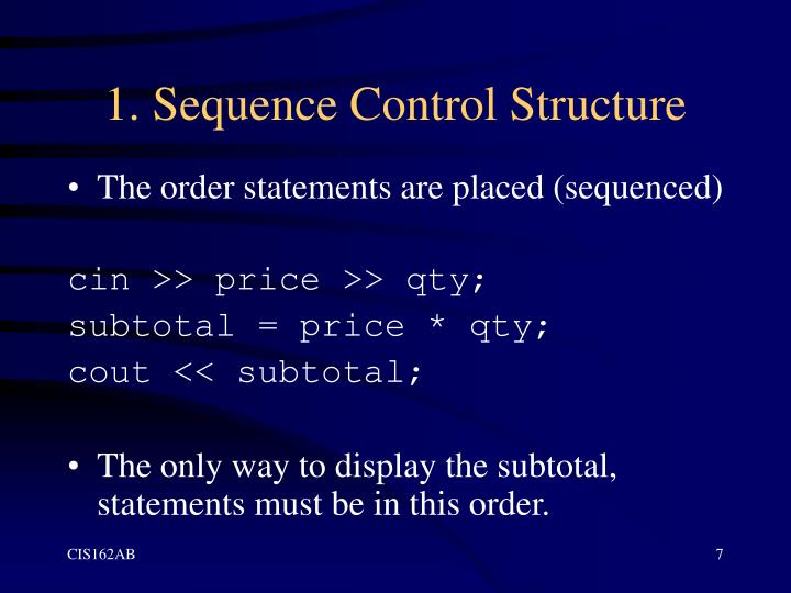 1. Sequence Control Structure