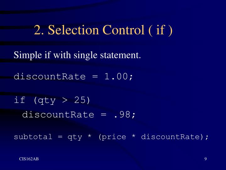 2. Selection Control ( if )