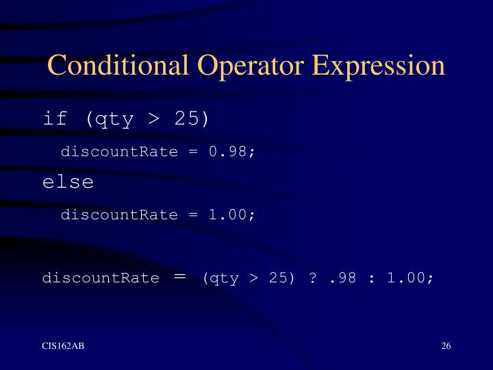 Conditional Operator Expression