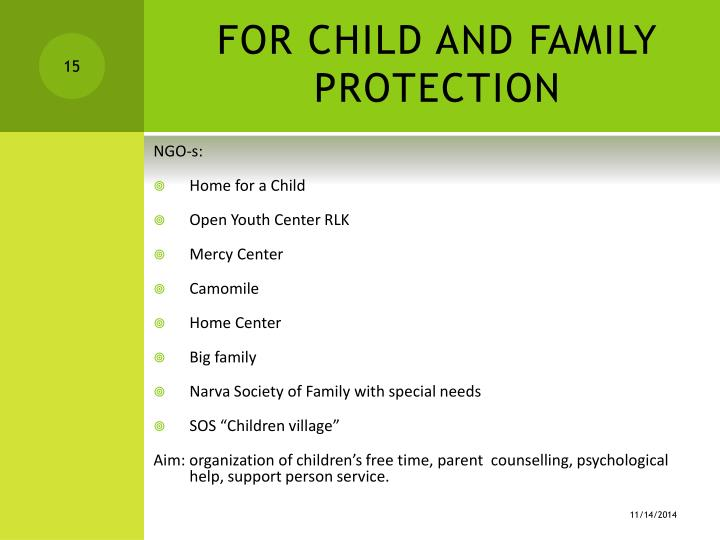 FOR CHILD AND FAMILY PROT